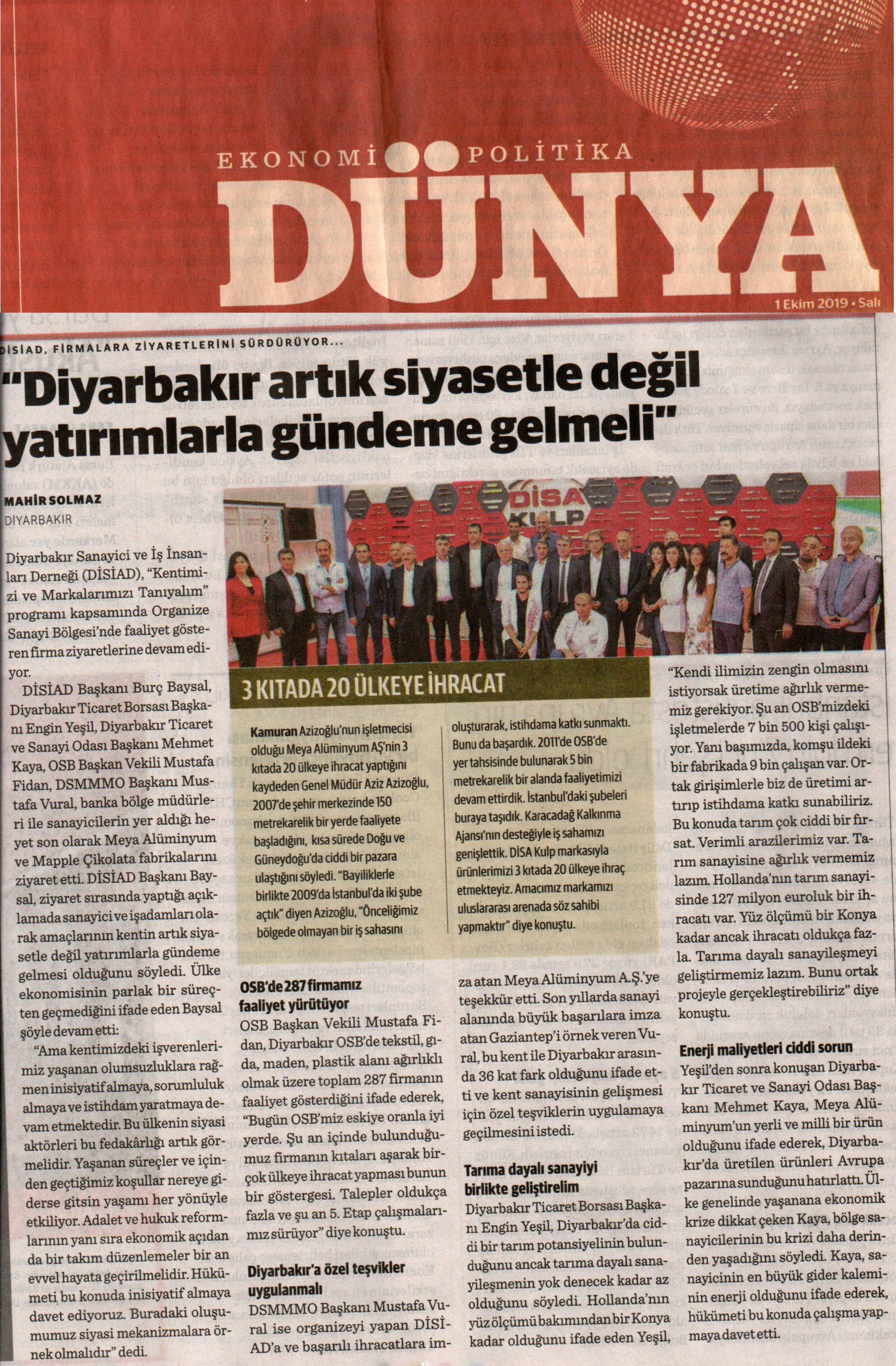 DİYARBAKIR ARTIK SİYASETLE DEĞİL YATIRIMLARLA GÜNDEME GELMELİ (Dünya Gazetesi)